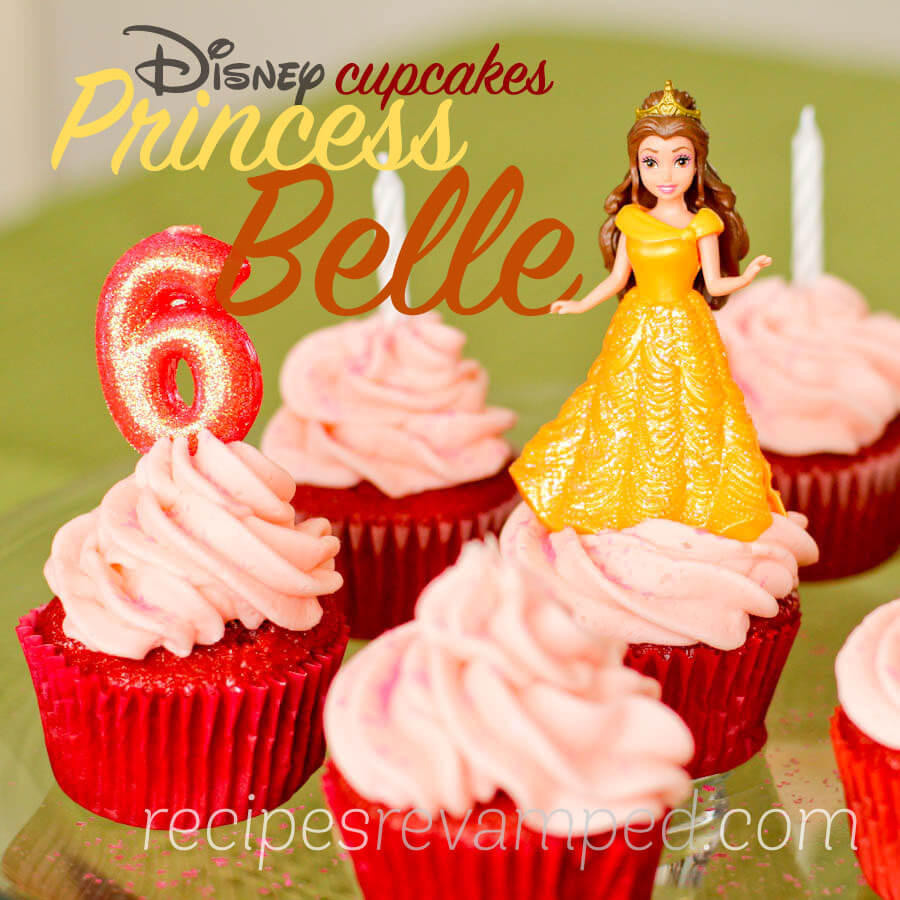 Disney Beauty and the Beast Princess Belle Birthday Cupcakes Recipe - Recipes Revamped
