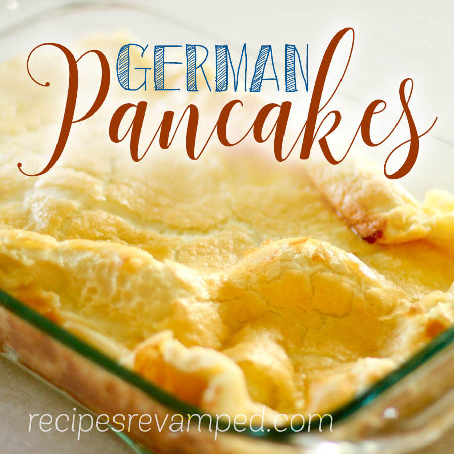 German Pancakes Recipe - Recipes Revamped