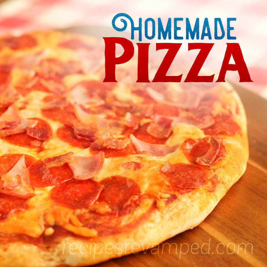 Homemade Pizza Recipe - Recipes Revamped