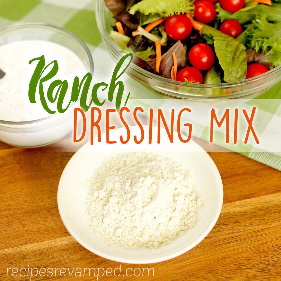 Ranch Dressing Mix Recipe - Recipes Revamped